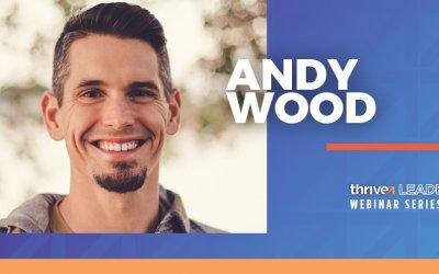 Webinar Series: Andy Wood
