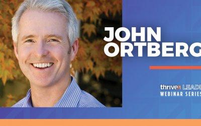 Webinar Series: John Ortberg